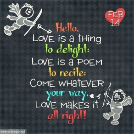 Love is a thing to delight